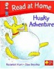 Read at Home: Level 4c: Husky Adventure (Hunt, R. - Brychta, A.)