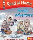 Read at Home: More Level 4a: Arctic Adventure (Hunt, R. - Brychta, A.)
