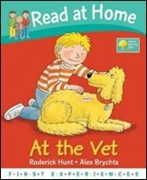 Read at Home: 1st Experiences - At the Vet (Hunt, R. - Young, A.-M. - Brychta, A. (ill.))