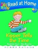 Read at Home: First Skills: Kipper Tells the Time (Hunt, R. - Brychta, A.)