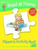 Read at Home: Kipper's Activity Book L2 (Ruttle, K. - Young, A. - Brychta, A.)