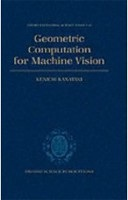 Geometric Computation for Machine Vision (Oxford Engineering Science Series) (Kanatani, K.)