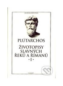 Zivotopisy Slavnych Reku A Rimanu Plutarchos Kniha Preskoly Sk