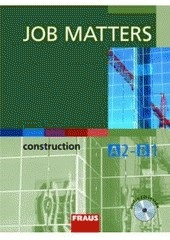 Job Matters - Construction UČ + CD (Petr Vaňač, Ken Thompson)