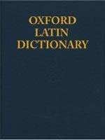 Oxford Latin Dictionary (Glare, P. G.)