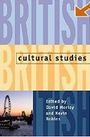 British Cultural Studies: Geography, Nationality, and Identity (Morley, D.)
