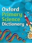 Oxford Primary Science Dictionary: 2008 (Paecock, G.)