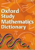 Oxford Study Mathematics Dictionary: 2008 (Tapson, F.)