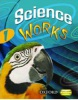 Science Works 1 Student Book (Large, P. - Mitchell, S.)