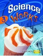 Science Works 3 Student's Book (Gardom-Hulme, P.)