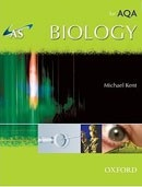 AS Biology for AQA Student Book (Kent, M.)