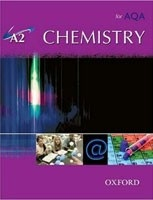A2 Chemistry for AQA Student Book (Spring 2009) (Saunders, N. - Saunders, A.)