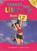 Launch Into Literacy Level 2 Student's Book 2 (Medwell, J. - Lewis, M.)