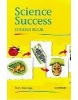 Science Success: Pupil's Book Starter level (Jennings, T.)