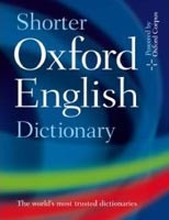 Shorter Oxford English Dictionary - Sixth Edition