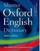 Shorter Oxford English Dictionary - Deluxe Edition (incl. CD) (Oxford Dictionaries)