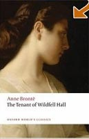 The Tenant of Wildfell Hall (Oxford World's Classics) (Bronte, A. - Rosengarten, H.)