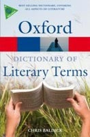 The Oxford Dictionary of Literary Terms (Oxford Paperback Reference) (Baldick, Ch.)