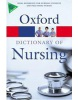 A Dictionary of Nursing (Oxford Paperback Reference) (Martin, E.)