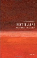 Bestsellers: A Very Short Introduction (Very Short Introductions) (Sutherland, J.)