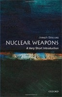 Nuclear Weapons: A Very Short Introduction (Very Short Introductions) (Siracusa, J. M.)