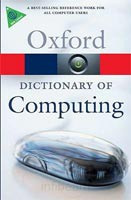 A Dictionary of Computing (Oxford Paperback Reference) (Daintith, J. - Wright, E.)