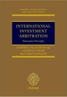 International Investment Arbitration: Substantive Principles (McLachlan, C. - Shore, L. - Weiniger, M.)