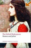 The Oxford Shakespeare: Romeo and Juliet (Oxford World's Classics) (Shakespeare, W.)