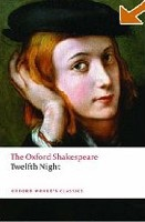 The Oxford Shakespeare: Twelfth Night, or What You Will (Oxford World's Classics) (Shakespeare, W.)