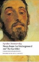 Notes from the Underground: WITH The Gambler (Oxford World's Classics) (Dostoyevsky, F.)