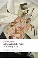A Portrait of the Artist as a Young Man (Oxford World's Classics) (Joyce, J.)