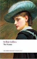 No Name (Oxford World's Classics) (Collins, W.)