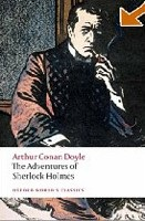 The Adventures of Sherlock Holmes (Oxford World's Classics) (Doyle, A. C.)