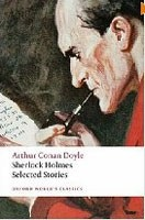 Sherlock Holmes: Selected Stories (Oxford World's Classics) (Doyle, A. C.)