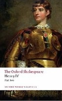 The Oxford Shakespeare: Henry IV, Part II (Oxford World's Classics) (Shakespeare, W.)