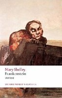 Frankenstein: Or The Modern Prometheus - The 1818 Text (Oxford World's Classics) (Shelley, M.)