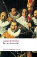 Twenty Years After (Oxford World's Classics) (Dumas, A. - Coward, D.)