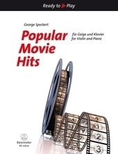Popular Movie Hits for Violin and Piano (George Speckert)