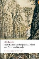 Peter Pan in Kensington Gardens: AND Peter and Wendy (Oxford World's Classics) (Barrie, J. M.)
