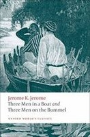 Three Men in a Boat and Three Men on the Bummel (Oxford World's Classics) (Jerome, J. K.)