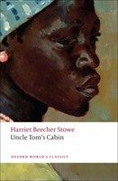 Uncle Tom's Cabin (Oxford World's Classics) (Stowe, H. B.)