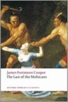 Last of the Mohicans (Oxford World's Classics) (Cooper, J.F.)