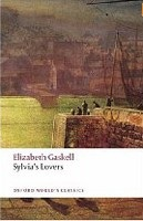 Sylvia's Lovers (Oxford World's Classics) (Gaskell, E.)