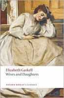 Wives and Daughters (Oxford World's Classics) (Gaskell, E. - Easson, A.)