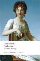Catharine and Other Writings (Oxford World's Classics)ě (Austen, J.)