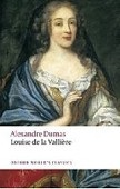 Louise de la Valliere (Oxford World's Classic) (Dumas, A.)