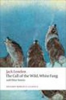 Call of the Wild, White Fang ... (Oxford World's Classics) (London, J.)
