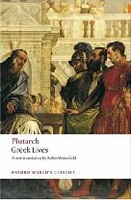 Greek Lives (Oxford World's Classics) (Plutarch)