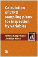 Calculation of LTPD sampling plans for inspection by variables (Nikola Kaspříková, Jindřich Klůfa)