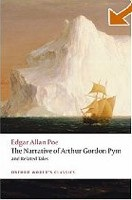 The Narrative of Arthur Gordon Pym of Nantucket and Related Tales (Oxford World's Classics) (Poe, E. A.)